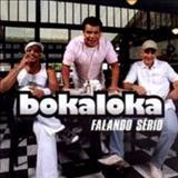 Boka Loka - Falando sério