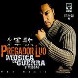 Pregador Luo - Música de Guerra - 1ª Missão [Álbum]