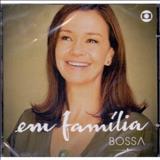 Novelas - Em Família - Bossa