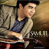 Samuel Mariano - Adorarei