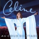 Celine Dion - Au Coeur du Stade (Live)