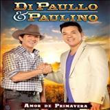 Di Paullo E Paulino - Amor De Primavera Cd2