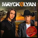 Mayck e Lyan - Mayck & Lyan - Todos Os Sucesso - 2014