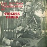 Violeta Parra - Las Ultimas Composiciones De