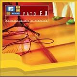 Pato Fu - MTV Ao Vivo