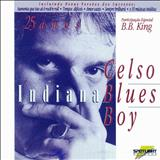 Celso Blues Boy - Indiana Blues