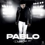 Pablo A Voz Romantica - Desculpe Aí