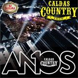 DJ Djalma - Caldas Country Show - 10 Anos