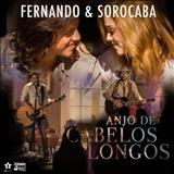 Fernando e Sorocaba - Anjo De Cabelos Longos