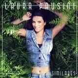 Laura Pausini - Similares