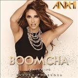 Anahí - Boom Cha Feat. Zuzuka Poderosa - Single