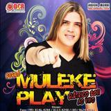Forró Muleke Play