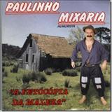 Paulinho Mixaria - A Fetocópia da maleza
