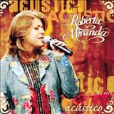 Roberta Miranda - Roberta Miranda - Acústico (EM BREVE)!