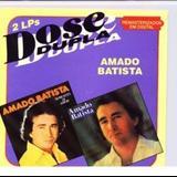 Amado Batista - Dose Dupla Vol-01
