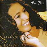 Lucely Uchoa - Lucely Uchoa