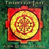 Tribo de Jah - Além do Véu de Maya (Completo)