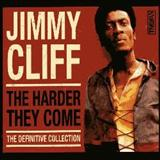 Jimmy Cliff - The Harder They Come, The Definitive Collection