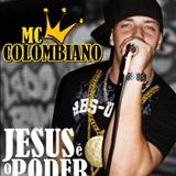 Mc Colombiano Gospel Funk - Mc Colombiano Gospel Funk