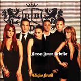 RBD - Nosso Amor Rebelde - Edição Brasil