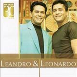 Leandro & Leonardo - Warner 30 Anos