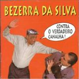 Bezerra Da Silva - Contra O Verdadeiro Canalha