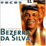 Bezerra Da Silva - O Essencial de Bezerra da Silva