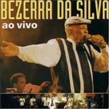 Bezerra Da Silva - Ao Vivo