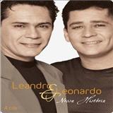 Leandro & Leonardo - Nossa História- CD1