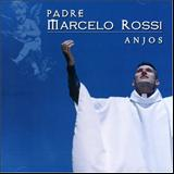 Padre Marcelo Rossi - Anjos