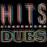 Cidade Negra - Hits/Dubs