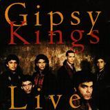 Gipsy Kings - Gipsy Kings Live
