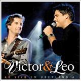 Victor e Léo - Ao Vivo em Uberlândia