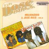 Milionário e José Rico - Dose Dupla vol 4