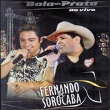 Fernando e Sorocaba - Bala De Prata
