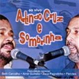 ARLINDO CRUZ - Arlindo & Sombrinha - Ao vivo