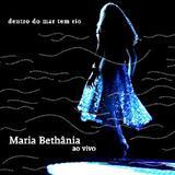Maria Bethânia - Dentro do Mar Tem Rio CD1