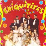 Chiquititas - Chiquititas Em Festa