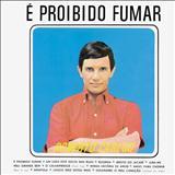 Roberto Carlos - É proibido fumar