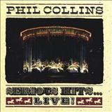 Phil Collins - Serious Hits Live!