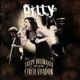 Pitty - A Trupe Delirante No Circo Voador