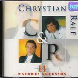 Chrystian & Ralf - 14 Maiores Sucessos