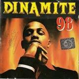 Dinamite - DINAMITE 98