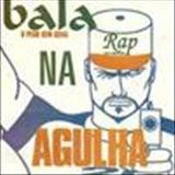 Bala Na Agulha