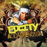 Edcity -  EDCITY AO VIVO