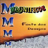 Banda Magníficos - Fonte Dos Desejos