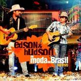 Edson e Hudson - Na moda do Brasil ao vivo