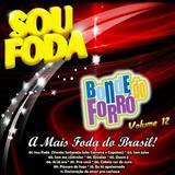 Bonde do Maluco - Sou Foda - volume 12