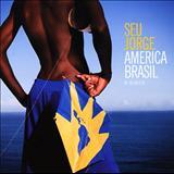 Seu Jorge - América Brasil
