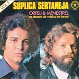 Orfeu e Menestrel - Orfeu e Menestrel - Os Deuses da Musica Sertaneja Vol. 01